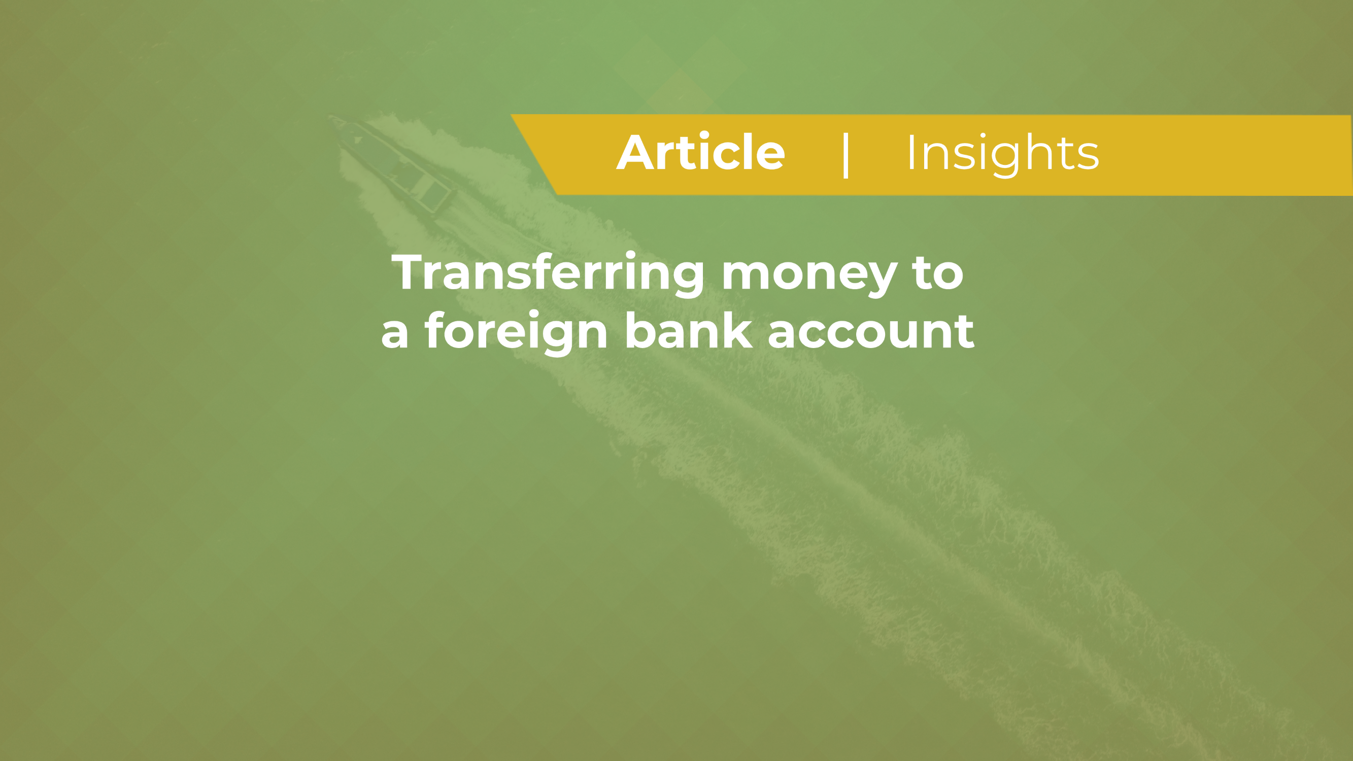 Transferring Money To A Foreign Bank Account